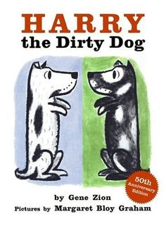 The Paperback of the Harry, el perrito sucio: Harry the Dirty Dog (Spanish edition) by Gene Zion, Margaret Bloy Graham Best Children Books, Childrens Books, Online Stories, Books Online, Dog Books, Baby Books, Animal Books, This Is Your Life, Children's Literature
