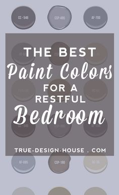 The Best Wall Paint Colors for a Restful Bedroom — True Design House