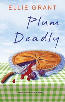 """Plum Deadly is out today! YAY! http://books.simonandschuster.com/Plum-Deadly/Ellie-Grant/9781451689556 Kirkus: """"Grant debuts with a cozy that's as sweet and simple as pie."""""""