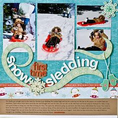 first time snow sledding, winter snow scrapbook layout. Could change to tropical colors and make a wave.
