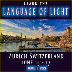 Join me in Zurich Switzerland to Learn Language of Light, a powerful healing process that many are feeling drawn to learn or improve. #visitzurich #switzerland #lightlanguage #languageoflight #lightcodes #energyhealing #chakras #ascension #lightworker #jamyeprice