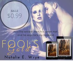 Twin Sisters Rockin' Book Reviews: New Release: Fool's Gold by Natalie E. Wrye