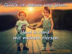 Glück ist meinen Weg gehen Hand in Hand mit meinem Herzen - BewusstSEINs Wege der Glücklichkeit Marion Dammberg