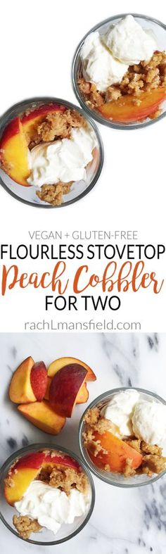 Flourless Stovetop Peach Cobbler made for Two! No oven necessary. Completely clean ingredients and it is gluten-free and vegan!