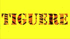 """TIGUERE 