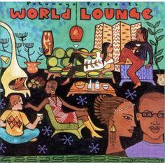 Putumayo World Music | putumayo presents world lounge 2002 putumayo putumayo presents world ...