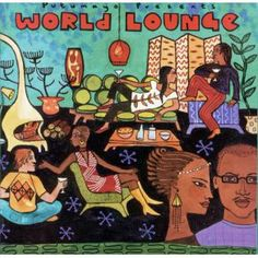 Putumayo World Music | putumayo presents world lounge 2002 putumayo putumayo presents world ...