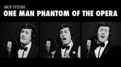 One Man Phantom of the Opera (Medley Cover) Andrew Lloyd Webber Nick Pitera! OMGosh!!! I got SO excited when I found this video. =)