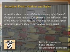 Accordion Doors: Options and Styles Accordion doors are available in a variety of styles and design/function options. This...