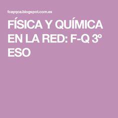 FÍSICA Y QUÍMICA EN LA RED: F-Q 3º ESO