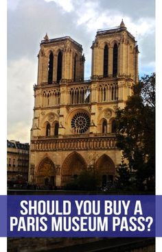 Should you buy a Paris Museum Pass? #Paris | #France | #Louvre | #NotreDame | #SainteChappelle | #Versailles | #MuseeDOrsay | #Pantheon