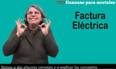 http://www.finanzasparamortales.es/factura-electrica-lengua-signos/ Factura eléctrica en lengua de signos española Fescan CNSE @audaxenergia Audax Energía entender explicar