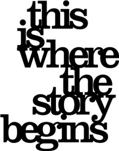 Silhouette Design Store - View Design #11085: 'this is where the story begins' phrase