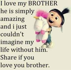 Funny Minions from Kansas PM, Friday October 2016 PDT) - 40 pics - Minion Quotes Brother And Sister Relationship, Sister Quotes Funny, Brother Sister Quotes, Brother And Sister Love, Cute Quotes, Funny Quotes, Bro Quotes, Qoutes, Nephew Quotes