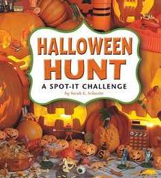 """""""Halloween Hunt: A Spot-It Challenge,"""" by Sarah L. Schuette.  Spooky ghouls greet guests, chattering skeletons stalk the streets, and blazing jack-o'-lanterns light up the night. It must be Halloween! This chilling collection of fun, creepy scenes contains hundreds of hidden items. Are you up to the challenge? Put your seeking skills to the test with Halloween Hunt."""