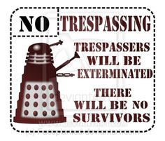 The Dalek warned you by ~Faceplanted on deviantART