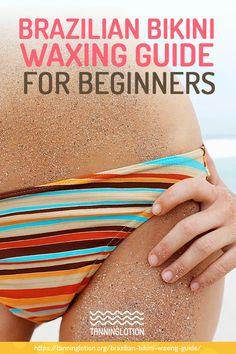 Brazilian Bikini Waxing Guide For Beginners | Brazilian bikini waxing is a popular method of removing unwanted hair. If you're thinking of giving it a try, here's the lowdown on bikini waxing. Pinterest Design, Brazilian Wax Tips, Waxing Tips, Bikini Wax, Beauty Hacks, Beauty Tips, Beauty Blogs, Brazilian Bikini