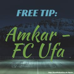 Our free betting advice today is for the match #Amkar vs. #FCUfa >>> http://beatthebookies.de/tipstrr