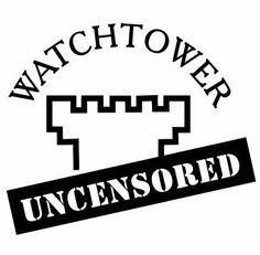 watchtower uncensored