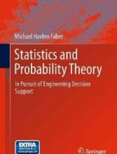 Statistics and Probability Theory: In Pursuit of Engineering Decision Support - Free eBook Online
