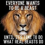 Everyone wants to be a beast, until it's time to do what real beasts do. Be a beast! Fitness Motivation, Fitness Quotes, Crossfit Quotes, Sales Motivation, Writing Motivation, Men's Fitness, Life Motivation, Workout Fitness, Gym Workouts