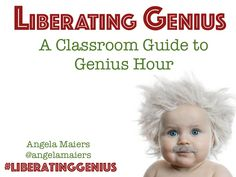 My presentation of launching Genius Hour in the Classroom