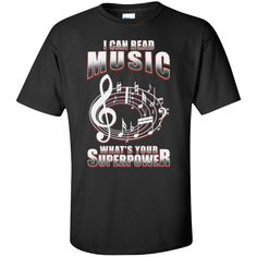 I Can Read Music, What's Your Superpower T-Shirt from Music Reading Savant