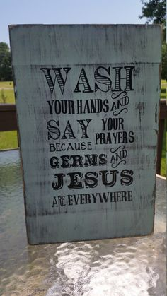 Wash your hands wood sign, Bathroom sign, reclaimed wood wash your hands sign, bathroom art, bathroom decor, Germs and Jesus are everywhere by ChristysKorner on Etsy https://www.etsy.com/ca/listing/257139459/wash-your-hands-wood-sign-bathroom-sign