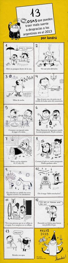 13 supersticiones que pueden traer mala suerte o desgracias a los argentinos durante el 2013. Por Landrú