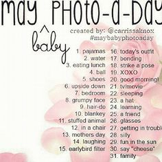 """May """"Baby"""" Photo-a-day Challenge Photography For Beginners, Photography Projects, Photography Photos, Family Photography, Instagram Challenge, Instagram Tips, Photo A Day Challenge, Challenge Ideas, Grumpy Face"""