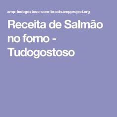 Receita de Salmão no forno - Tudogostoso