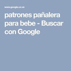 patrones pañalera para bebe - Buscar con Google
