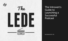 The Introvert's Guide to Launching a Successful Podcast - http://feeds.copyblogger.com/~/91945059/0/copyblogger~The-Introverts-Guide-to-Launching-a-Successful-Podcast?utm_source=rss&utm_medium=Friendly Connect&utm_campaign=RSS