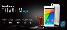 Karbonn Titanium Hexa with 5.5-inch 1080p Display, hexa-core processor Announced - Specs, Details - Android Advices