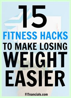 15 fitness hacks to make losing weight easier! This is such a helpful list for anyone who wants to lose weight, get healthier, and more active without making too many sacrifices.
