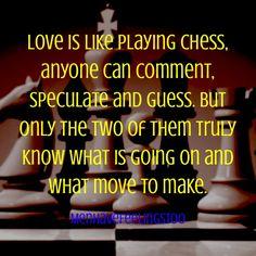 Love is like chess