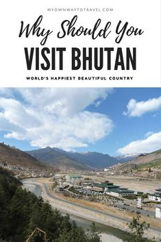 Why Should You Visit Bhutan - There are many things to be amazed in Bhutan. During my days in Bhutan some points I'll really love to share with myreaders what commonlyunknown to many of us until wevisit this beautiful country. #bhutan #travel #travelbhutan