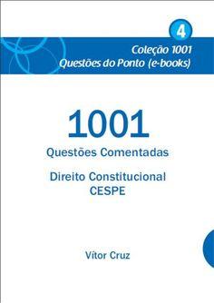 1001 Questões Comentadas - Direito Constitucional - CESPE Vítor Cruz  Caderno 4 / azul  Publicado em 2014.