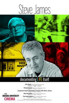 Steve James: Documenting Life Itself October 21 - 25, 2014 #IUCinema #aplace4film #documentary