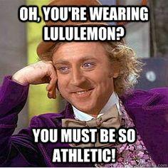 bahahaha! fuckin luluemon
