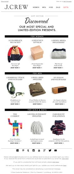 Sent: 11/23/13 SL: 'For the hardest-to-shop-for people...' Another gift guide email from J. Crew featuring limited edition presents