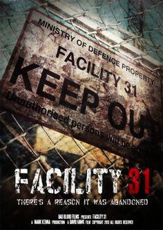 "Upcoming horror movie ""Facility 31"" 2015 For plot: fb.me/HorrorMoviesList #horrormovies"