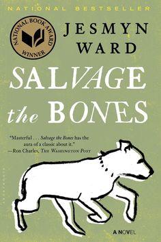 Salvage the Bones - Jesmyn Ward; http://www.buzzfeed.com/jarrylee/celebrate-women-in-fiction#.plR35q346V