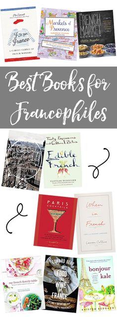 Best Books for Francophiles: A selection of twelve books that will delight the francophile on your list, books that transport the reader straight to Paris and around France, in exploration and celebration of French culture.