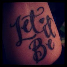 Let It Be wrist tattoo.