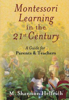 Understanding Montessori learning in the 21st century