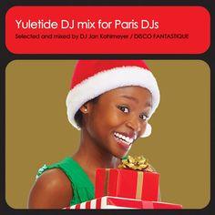 Jan Kohlmeyer / Yuletide DJ Mix IV for Paris DJs