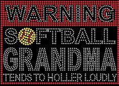 WArning softball grandma loud Rhinestone by FashionMommyBoutique, $18.00