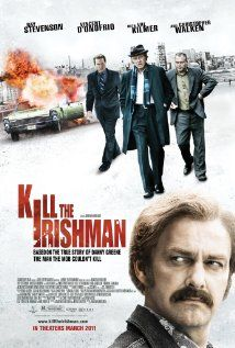 Kill the Irishman (2011)  Christopher Walken And Val Kilmer.....how much better does it get  :)