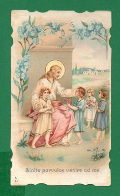 """LET THE CHILDREN COME TO ME"" Antique 1908 DIE CUT HOLY CARD"